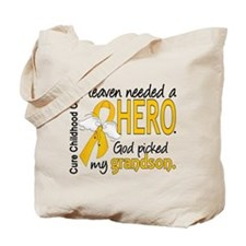 Childhood Cancer HeavenNeededHero1 Tote Bag