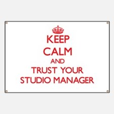 Keep Calm and trust your Studio Manager Banner