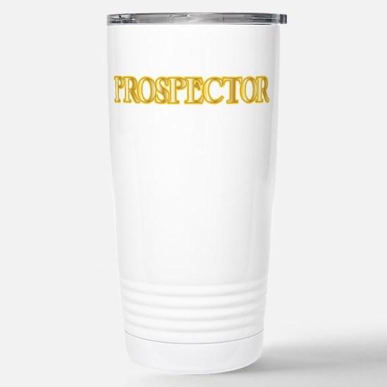 I'm a Prospector Travel Mug