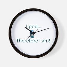 I Pod Therefore I am Wall Clock