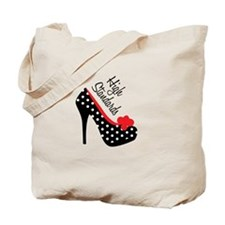 High Standards Tote Bag