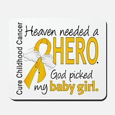 Childhood Cancer HeavenNeededHero1 Mousepad