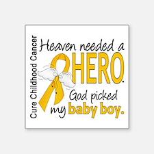 "Childhood Cancer HeavenNeed Square Sticker 3"" x 3"""