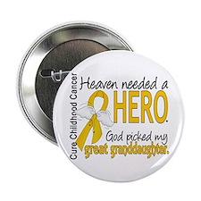 """Childhood Cancer HeavenNeededHero1 2.25"""" Button"""