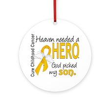 Childhood Cancer HeavenNeededHero Ornament (Round)