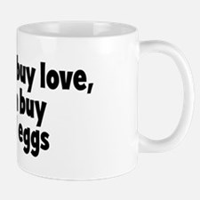 bacon and eggs (money) Mug