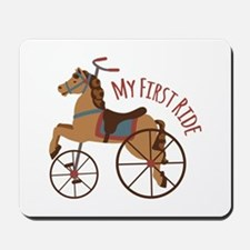 My First Ride Mousepad