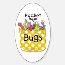 Pocket full of Bugs! #5 Oval Decal