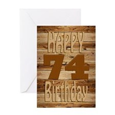 74th Birthday A carved wooden card. Greeting Cards