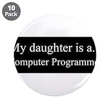 """Daughter - Computer Programmer 3.5"""" Button (10 pac"""