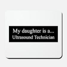 Daughter - Ultrasound Technician Mousepad