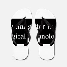 Daughter - Surgical Technologist Flip Flops