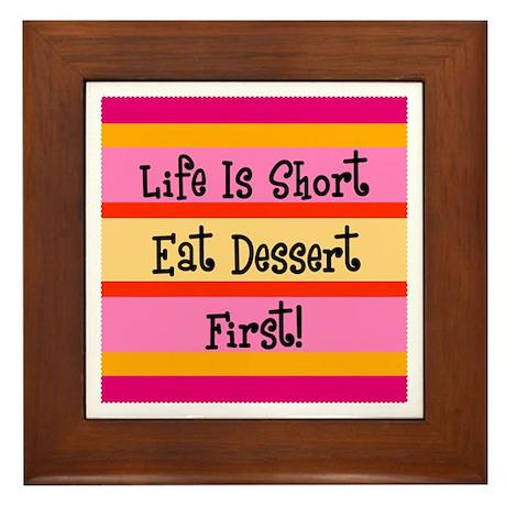 Eat Dessert First Framed Tile