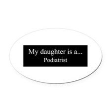 Daughter - Podistrist Oval Car Magnet