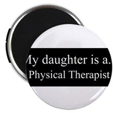 Daughter - Physical Therapist Magnets