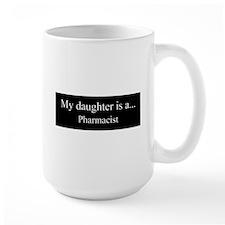 Daughter - Pharmacist Mugs