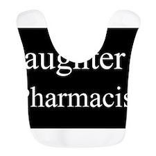 Daughter - Pharmacist Bib