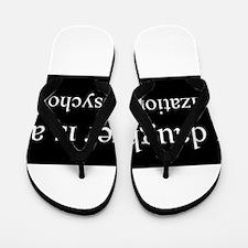 Daughter - Organizational Psychologist Flip Flops