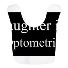 Daughter - Optometrist Bib