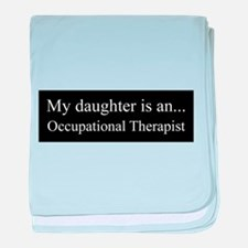 Daughter - Occupational Therapist baby blanket