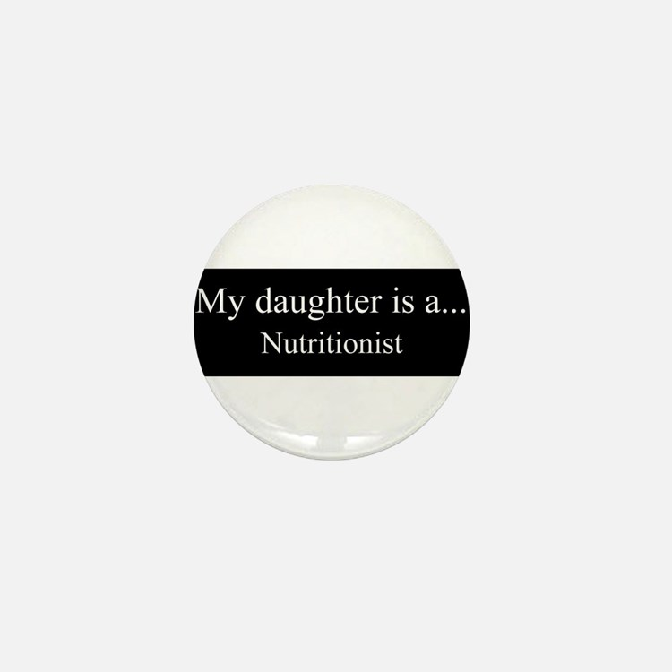 Daughter - Nutritionist Mini Button