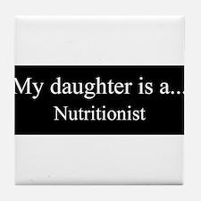 Daughter - Nutritionist Tile Coaster