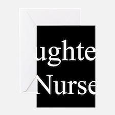 Daughter - Nurse Greeting Cards