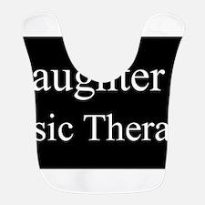 Daughter - Music Therapist Bib