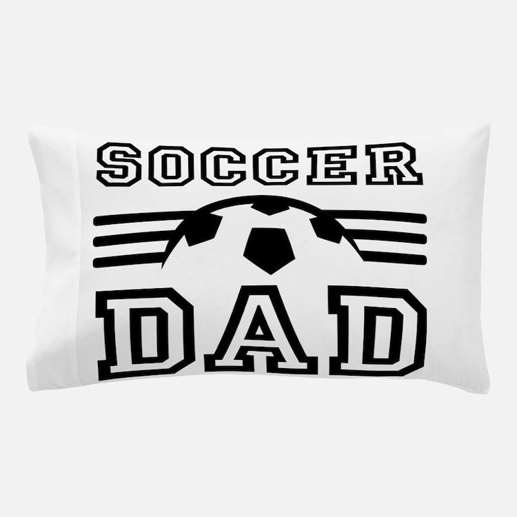 Soccer dad Pillow Case