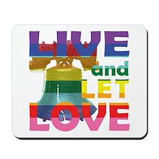Live Let Love Liberty Bell Mousepad