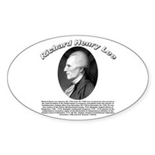 Richard Henry Lee 01 Oval Bumper Stickers