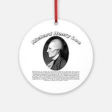 Richard Henry Lee 01 Ornament (Round)