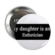 """Daughter - Esthetician 2.25"""" Button"""