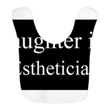 Daughter - Esthetician Bib