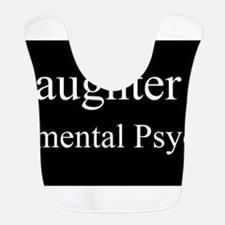 Daughter - Developmental Psychologist Bib