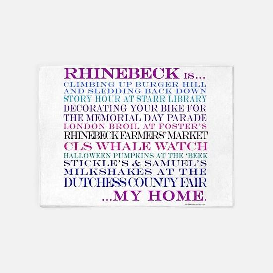 Rhinebeck is my home. 5'x7'Area Rug