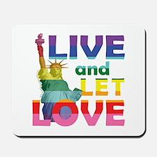 Live Let Love Statue of Liberty Mousepad