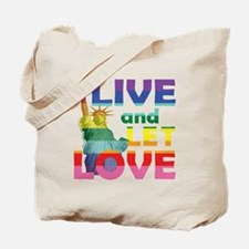 Live Let Love Statue of Liberty Tote Bag