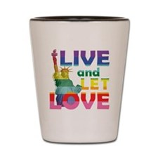 Live Let Love Statue of Liberty Shot Glass