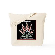 420 Legalization Tote Bag