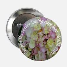 "We put the tender loving care 2.25"" Button (10 pac"