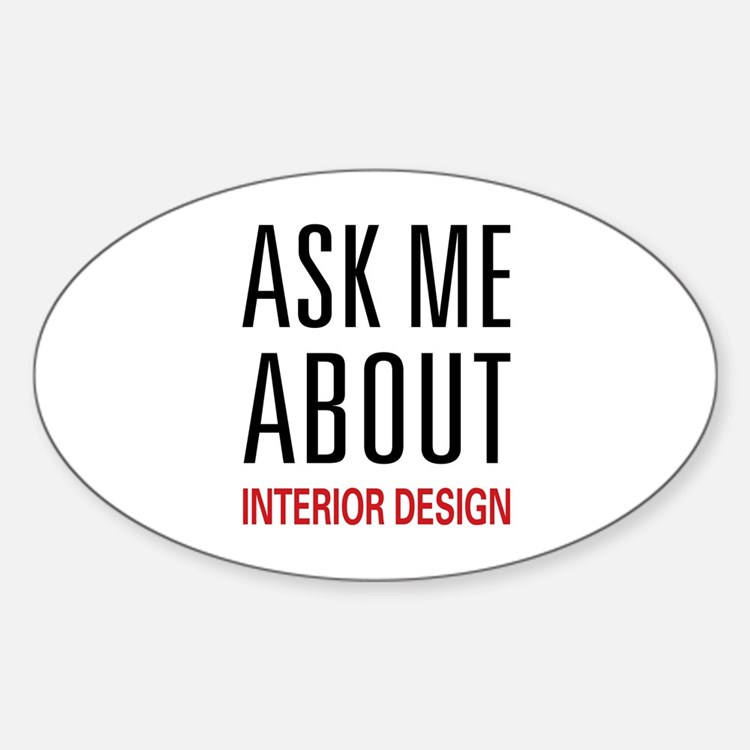 Ask Me Interior Design Oval Decal