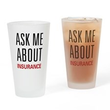 Ask Me Insurance Pint Glass