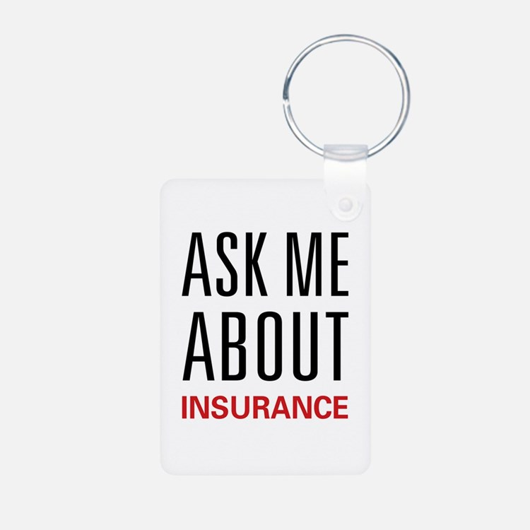 Ask Me About Insurance Keychains
