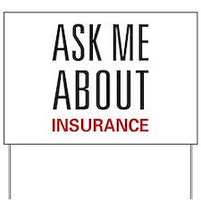Ask Me Insurance Yard Sign
