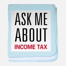 Ask Me Income Tax baby blanket