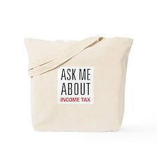 Ask Me Income Tax Tote Bag