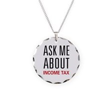 Ask Me About Income Tax Necklace