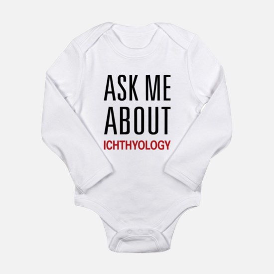 Ask Me About Ichthyology Long Sleeve Infant Bodysu