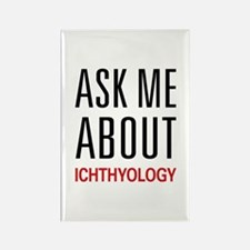 Ask Me About Ichthyology Rectangle Magnet (10 pack